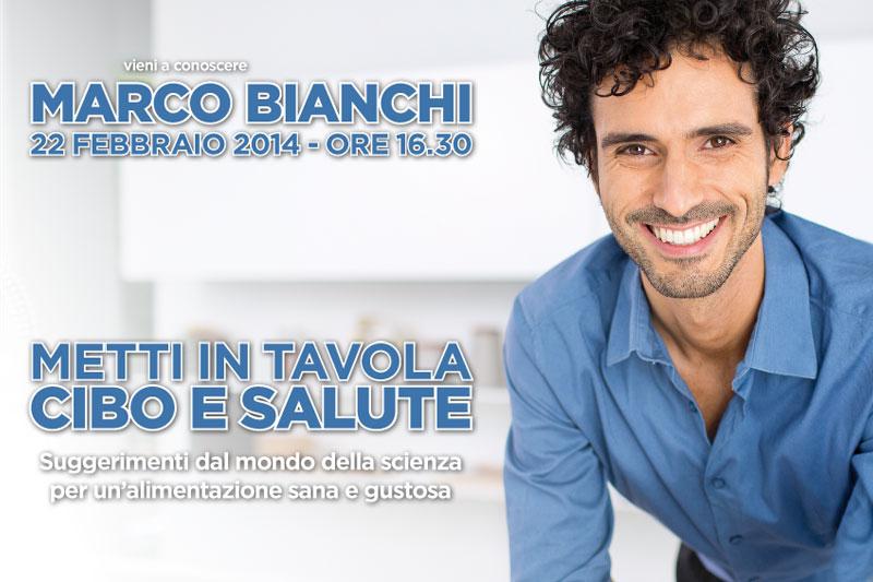 Vieni a conoscere Marco Bianchi!