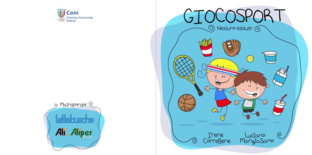 Il progetto GiocoSport per uno stile di vita più sano e meno sedentario dei nostri bambini
