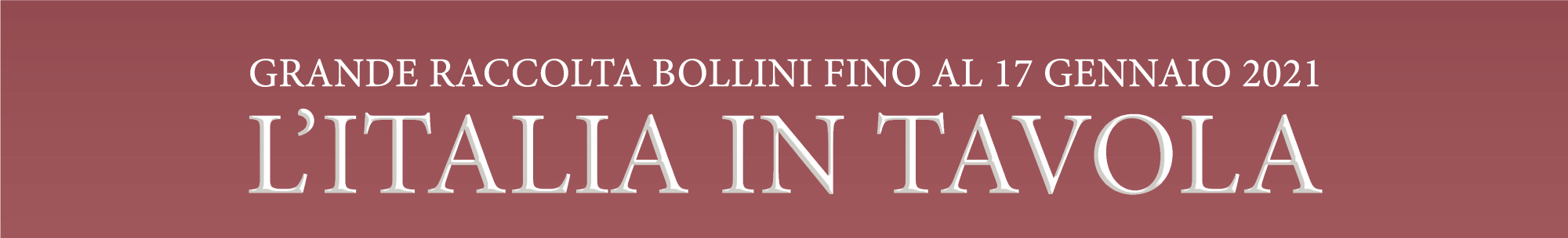 Grande raccolta bollini - L'Italia in Tavola